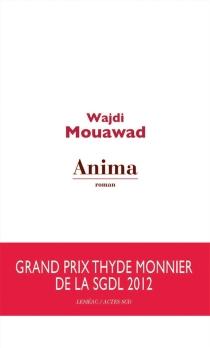 Anima - WajdiMouawad