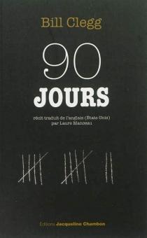 90 jours : récit d'une guérison - BillClegg