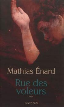 Rue des voleurs - MathiasÉnard