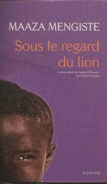 Sous le regard du lion - MaazaMengiste