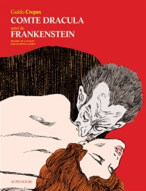 Comte Dracula| Suivi de Frankenstein - GuidoCrepax