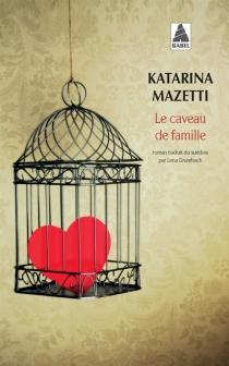 Le caveau de famille - KatarinaMazetti
