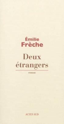 Deux étrangers - ÉmilieFrèche