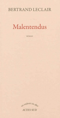 Malentendus - BertrandLeclair