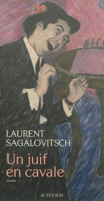 Un Juif en cavale - LaurentSagalovitsch