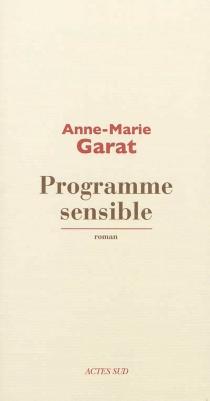 Programme sensible - Anne-MarieGarat
