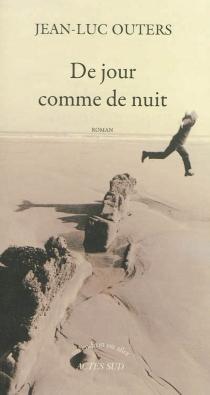 De jour comme de nuit - Jean-LucOuters