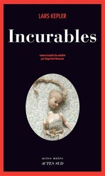 Incurables - LarsKepler