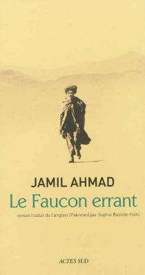 Le faucon errant - JamilAhmad