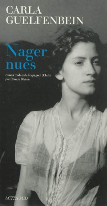 Nager nues - Carla Guelfenbein