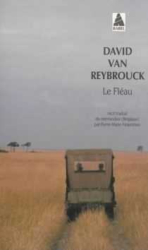 Le fléau : récit - David GrégoireVan Reybrouck