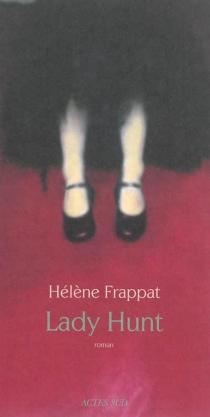 Lady Hunt - HélèneFrappat