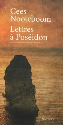 Lettres à Poséidon - CeesNooteboom