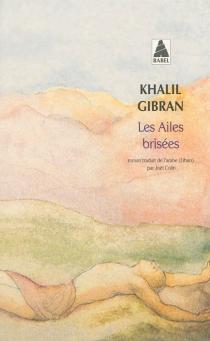 Les ailes brisées - KhalilGibran