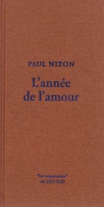 L'année de l'amour - PaulNizon