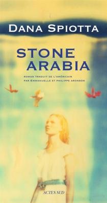 Stone Arabia - DanaSpiotta