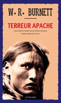 Terreur apache - William Riley Burnett