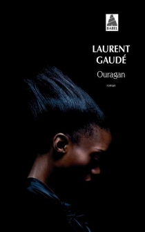 Ouragan - Laurent Gaudé