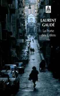 La porte des enfers - LaurentGaudé
