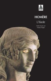 L'Iliade - Homère