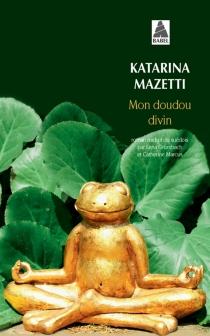 Mon doudou divin - KatarinaMazetti