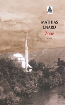 Zone - Mathias Énard