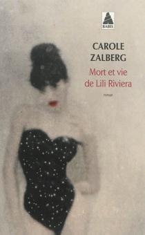 Mort et vie de Lili Riviera - CaroleZalberg