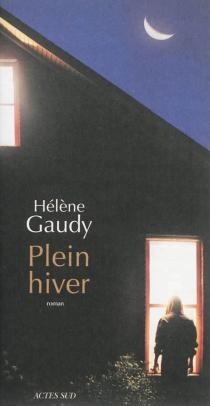 Plein hiver - HélèneGaudy