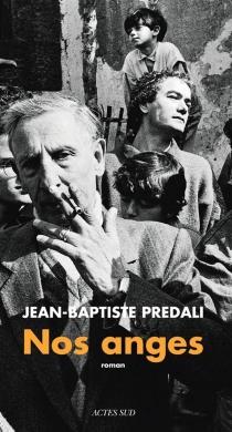 Nos anges - Jean-BaptistePrédali