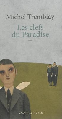 La diaspora des Desrosiers - MichelTremblay