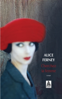 Cherchez la femme - AliceFerney