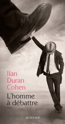 L'homme à débattre - IlanDuran Cohen