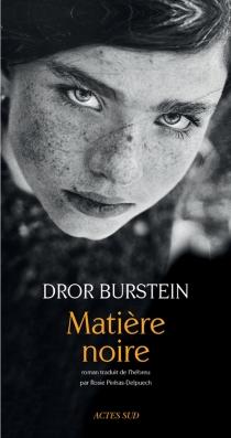 Matière noire - DrorBurstein