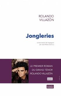 Jongleries - RolandoVillazón