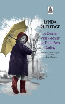 Le dernier vide-grenier de Faith Bass Darling - Lynda Rutledge