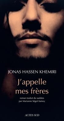 J'appelle mes frères - Jonas HassenKhemiri