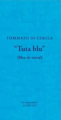 Bleu de travail| Tuta blu - TommasoDi Ciàula