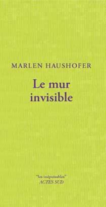 Le mur invisible - MarlenHaushofer