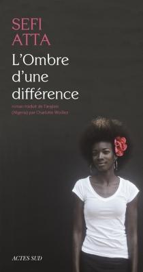 L'ombre d'une différence - SefiAtta