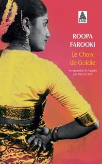 Le choix de Goldie - RoopaFarooki