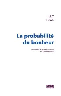 La probabilité du bonheur - LilyTuck
