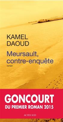 Meursault, contre-enquête - KamelDaoud