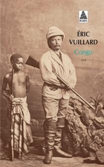 Congo : récit - ÉricVuillard