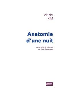 Anatomie d'une nuit - AnnaKim