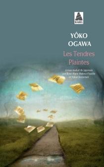 Les tendres plaintes - YôkoOgawa