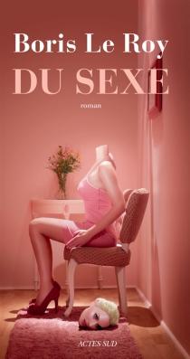 Du sexe - BorisLe Roy