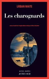 Les charognards - UrbanWaite