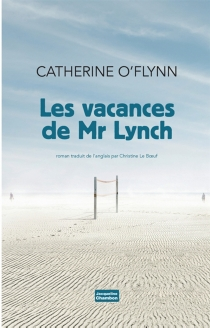 Les vacances de Mr Lynch - Catherine O'Flynn