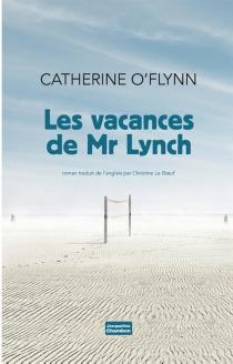 Les vacances de Mr Lynch - CatherineO'Flynn
