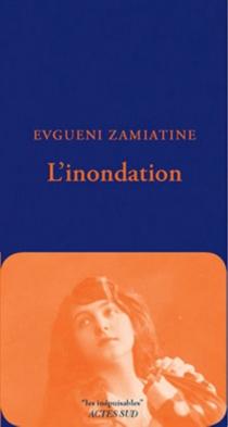 L'inondation - Evgueni IvanovitchZamiatine
